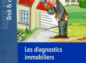 Un nouveau guide du diagnostic immobilier