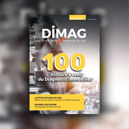 Dimag 100 Hors série : L'histoire du diagnostic immobilier